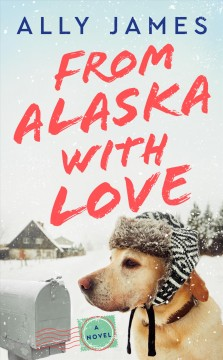 From Alaska With Love - Ally James