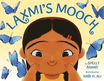 Laxmi's mooch - Shelly Anand