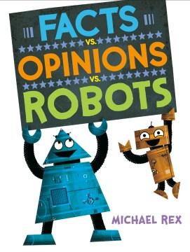 Facts vs. opinions vs. robots - Michael Rex