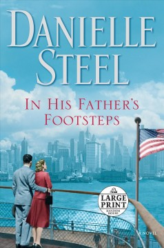 In his father's footsteps : a novel - Danielle Steel