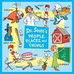 Dr. Seuss's People, places, and things - Dr Seuss