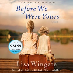 Before we were yours : a novel - Lisa Wingate