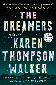 The dreamers : a novel - Karen Thompson Walker