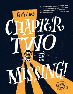 Chapter Two Is Missing - Josh; Cornell Lieb