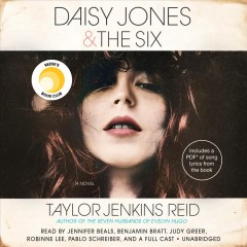 Daisy Jones & the Six - Taylor Jenkins; Beals Reid
