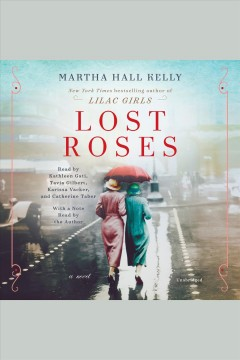 Lost roses : a novel - Martha Hall Kelly