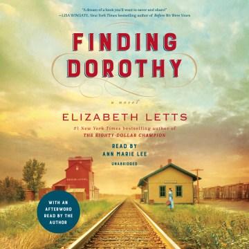 Finding Dorothy : a novel - Elizabeth Letts