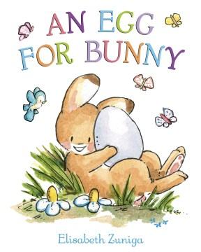 An egg for bunny - Elisabeth Zuniga