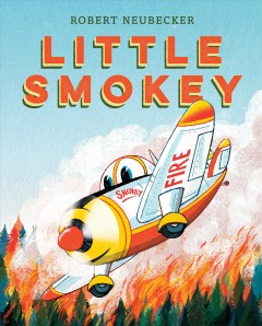 Little Smokey - Robert Neubecker