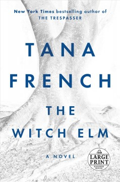 The witch elm : a novel - Tana French