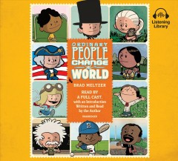 Ordinary people change the world - Brad Meltzer
