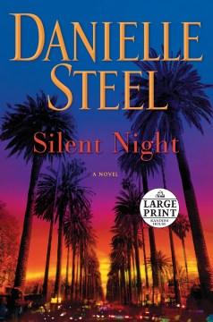 Silent night : a novel - Danielle Steel