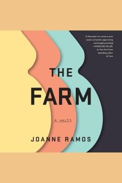 The Farm : a novel - Joanne Ramos