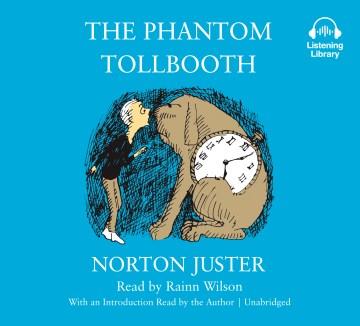 The phantom tollbooth - Norton Juster