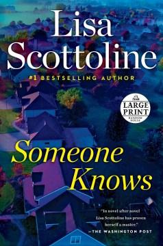 Someone knows - Lisa Scottoline