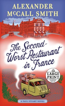 The second-worst restaurant in France - Alexander McCall Smith