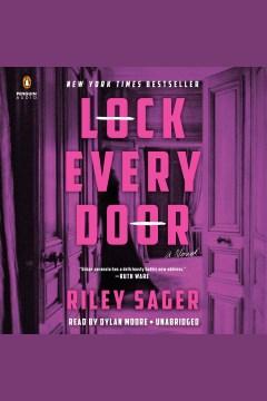 Lock every door : a novel - Riley Sager