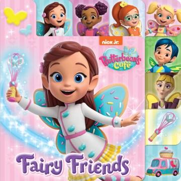 Fairy friends.