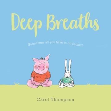 Deep breaths - Carol Thompson