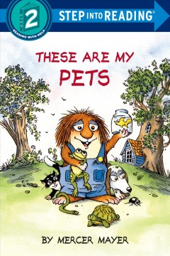 These are my pets - Mercer Mayer