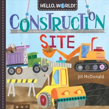 Construction site - Jillauthor McDonald
