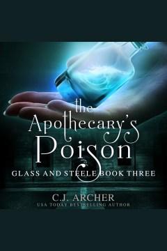 The apothecary's poison - C. J Archer