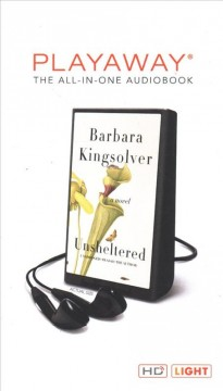 Unsheltered : a novel - Barbara Kingsolver