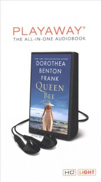 Queen bee : a novel - Dorothea Benton Frank