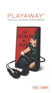 The secrets we kept : a novel - Lara Prescott