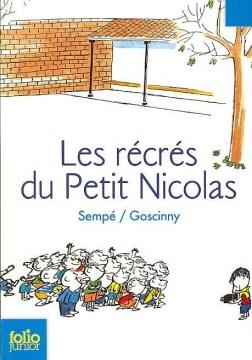 Les récrés du petit Nicolas - 1926-1977. author Goscinny