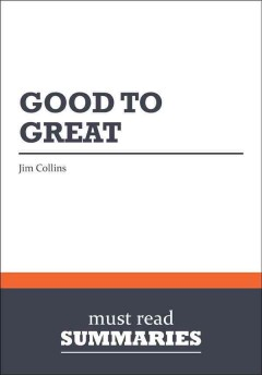 Good to great jim collins global search westerville public library good to great why some companies make the leap and others don fandeluxe Image collections