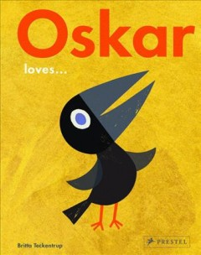 Oskar Loves... - Britta Teckentrup
