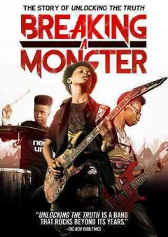 Breaking a monster : the story of Unlocking the Truth