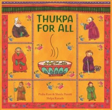 Thukpa for all - author Praba Ram