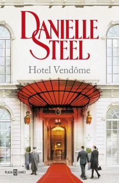 Hotel Vendôme - Danielle Steel