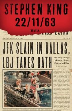 22 11 63 - Stephen King
