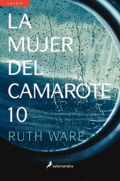 La mujer del camarote 10 - Ruth Ware