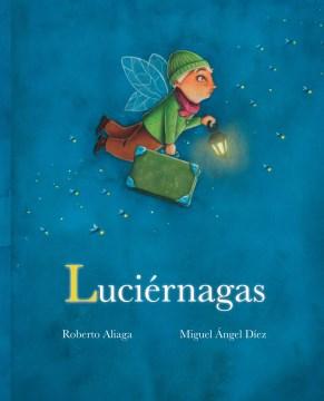 Luciaernagas - Roberto Aliaga