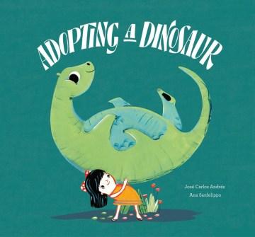 Adopting a dinosaur - José Carlos Andrés