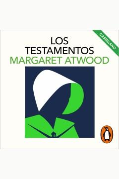 Los testamentos - Margaret Atwood