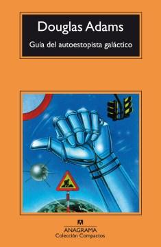 Guía del autoestopista galáctico - Douglas; Stamp Adams