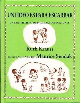 Un hoyo es para escarbar - Ruth Krauss