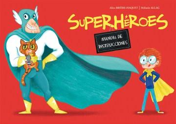 Superheroes - Alice/ Allag Briere