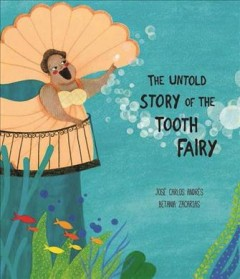 The untold story of the Tooth Fairy - José Carlos Andrés