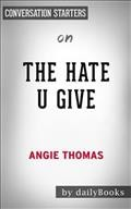 Conversation starters on The hate u give by Angie Thomas