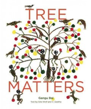 Tree Matters - Gita; Geetha Wolf