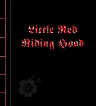 Little Red Riding Hood - Sybille (ILT)/ Bell Brothers Grimm (COR)/ Schenker