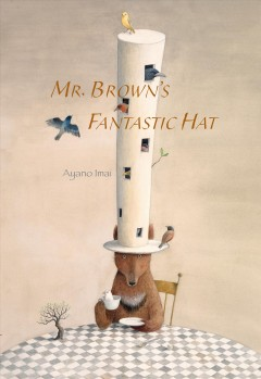 Mr. Brown's Fantastic Hat - Ayano (ILT) Imai