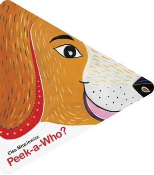 Peek-a-who? - Elsa Mroziewicz Bahia
