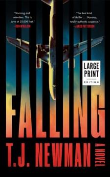 Falling : a novel - T. J Newman
